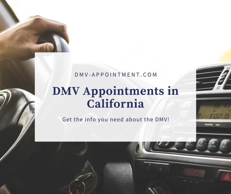 Get California DMV Appointment